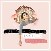 Julia Michaels - Issues (Acoustic) illustration
