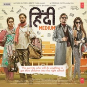 Hindi Medium (Original Motion Picture Soundtrack) - EP