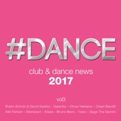 Verschiedene Interpreten - #Dance 2017: Club & Dance News, Vol. 3 Grafik