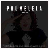 Phumelela (feat. Amanda Black, Saudí, Sjava, LaSauce & A-Reece) - Miss Pru