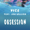 Obsession (feat. Jon Bellion) - Single