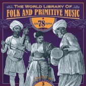 The World Library of Folk and Primitive Music on 78 Rpm Vol. 3, India