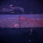 Middle Kids - EP