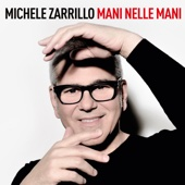 Michele Zarrillo - Mani Nelle Mani artwork