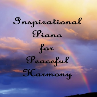 Inspirational Piano for Peaceful Harmony – The O'Neill Brothers Group