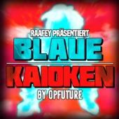 Blaue Kaioken - EP