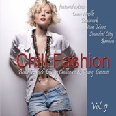 Chill Fashion, Vol. 9 (Berlin Fashion Lounge Chill House and Young Grooves)