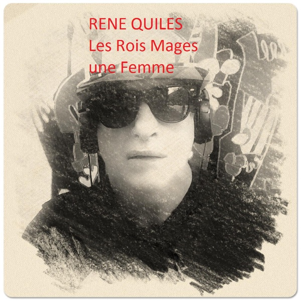 LES ROIS MAGES. - Single | Rene Quiles