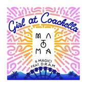 Girl at Coachella (feat. DRAM) - Single