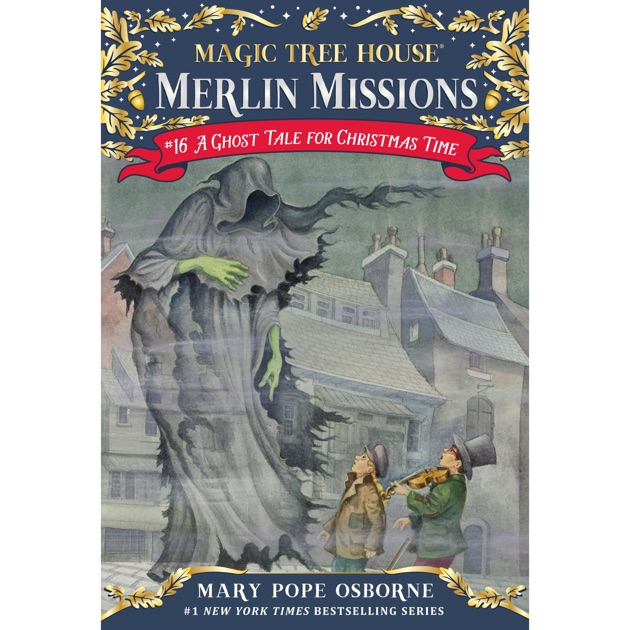 A Ghost Tale For Christmas Time Magic Tree House Book 44