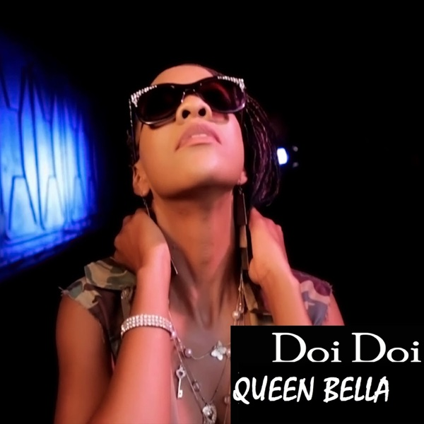 Doi Doi | Queen Bella