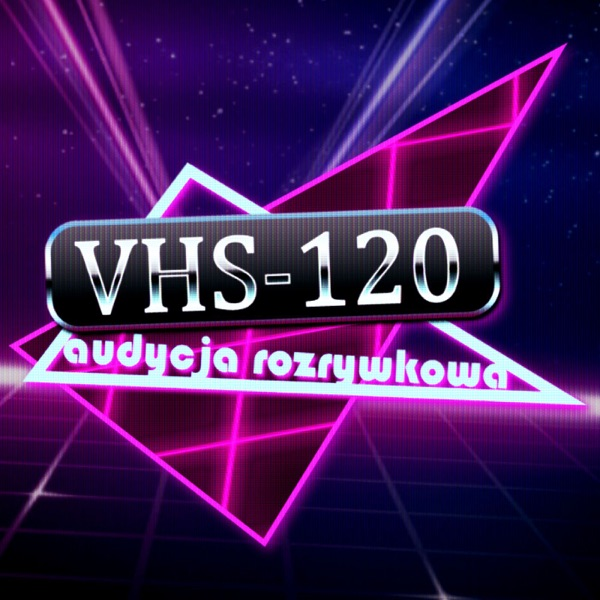 VHS-120 Podcast