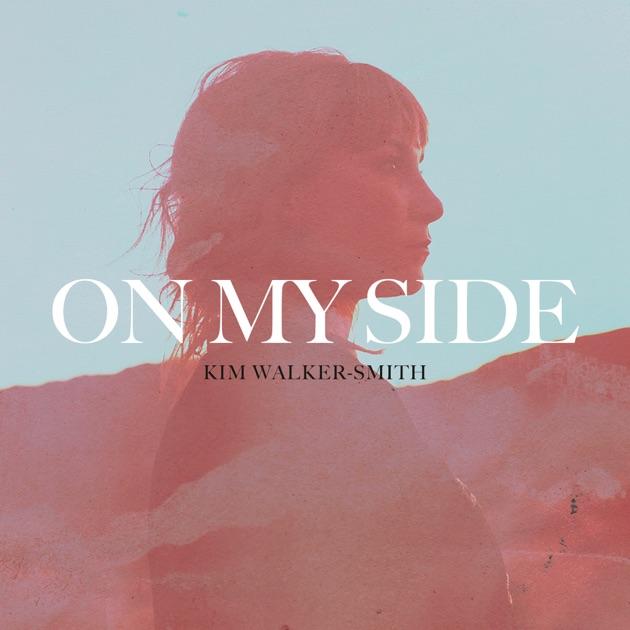 On My Side by Kim Walker-Smith