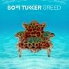 Greed - Single, Sofi Tukker