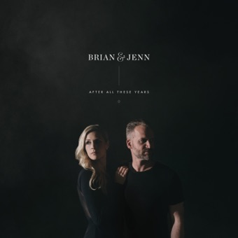After All These Years – Brian Johnson & Jenn Johnson