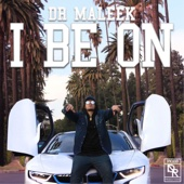 I Be On - Dr Maleek