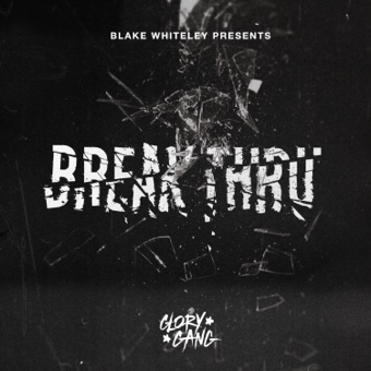 Break Thru – Blake Whiteley