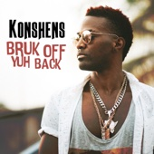 Bruk Off Yuh Back - Konshens Cover Art
