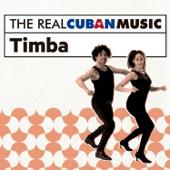 The Real Cuban Music: Timba (Remasterizado) - Various Artists