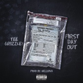First Day Out - Tee Grizzley Cover Art