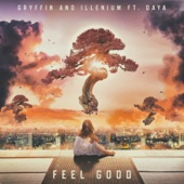 Feel Good (feat. Daya) MP3 Listen and download free