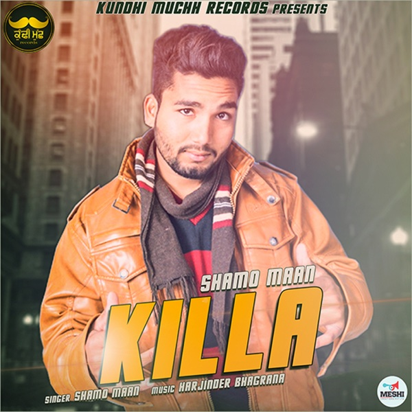 Killa - Single | Shamo Maan