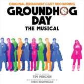 Groundhog Day The Musical (Original Broadway Cast Recording) - Original Broadway Cast of Groundhog Day & Tim Minchin Cover Art