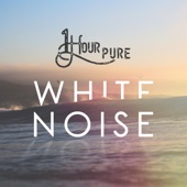 1 Hour Pure White Noise