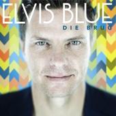 Elvis Blue - Die Brug artwork