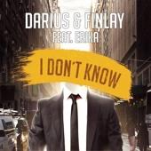 I Don't Know (feat. Erika) [Radio Mix]