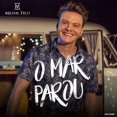 Michel Teló - O Mar Parou artwork