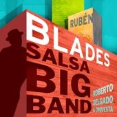 Salsa Big Band - Rubén Blades & Roberto Delgado & Orquesta
