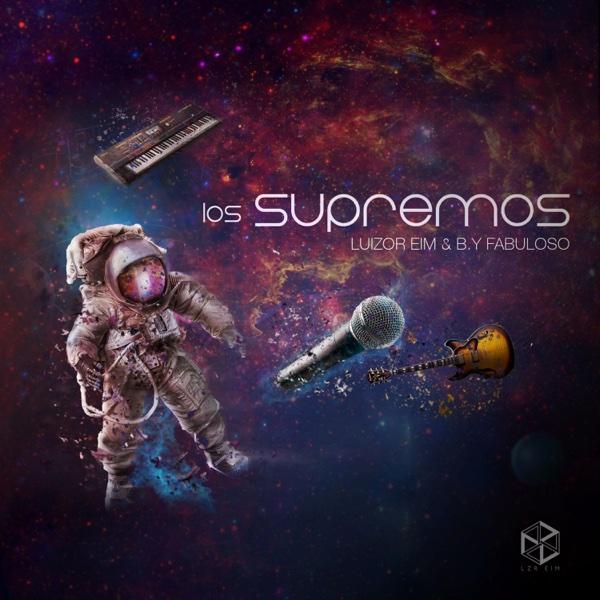 Los Supremos - EP | Luizor EIM