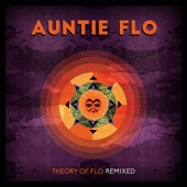 Theory of Flo Remixed - Auntie Flo