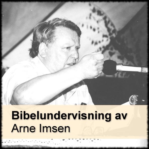 Maranataförsamlingen - Undervisning av Arne Imsen