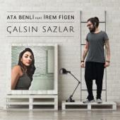 Çalsın Sazlar (feat. Irem Figen)