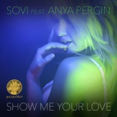 Show Me Your Love (feat. Anya Pergin) [Radio Mix]