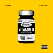 Vitamin D (feat. Ty Dolla $ign) - Single