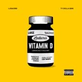 Vitamin D (feat. Ty Dolla $ign) - Single