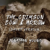 The Crimson Bow & Arrow (Short Version)
