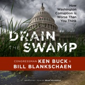 Drain the Swamp: How Washington Corruption Is Worse Than You Think (Unabridged) - Ken Buck & Bill Blankschaen - contributor Cover Art