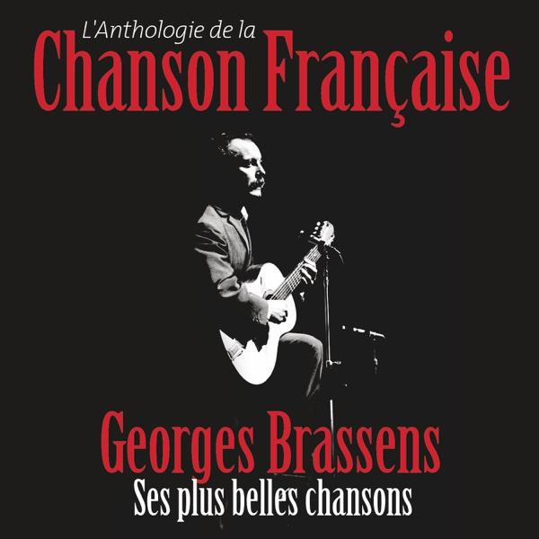 Anthologie de la chanson française | Georges Brassens