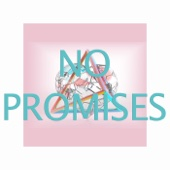 No Promises (Originally Performed by Cheat Codes Feat. Demi Lovato ) [Karaoke Version]