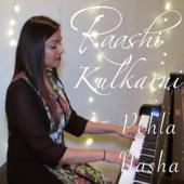 Raashi Kulkarni - Pehla Nasha artwork