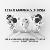 It's a London Thing XX - The Blueprint (Mixed By Scott Garcia)