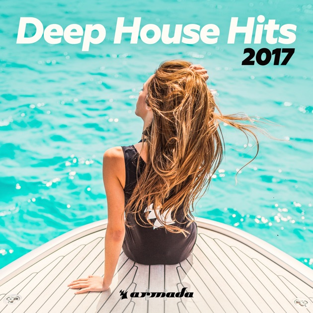 Deep house hits 2017 armada music by various artists on for Deep house hits