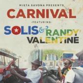 Carnival (feat. Solis & Randy Valentine)