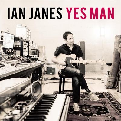 Ian Janes– Yes Man