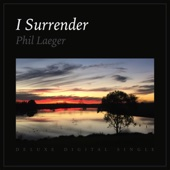 I Surrender (From All I Held Onto) [Remixed & Remastered] [Remastered]