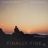 Finally Fine - Charles Esten & Karla Davis
